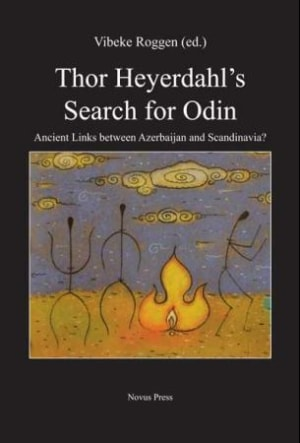 Thor Heyerdahl's search for Odin