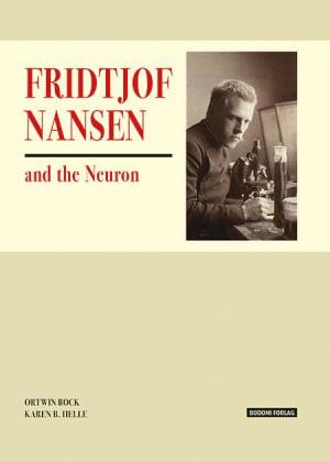 Fridtjof Nansen and the Neuron