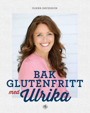 Bak glutenfritt med Ulrika