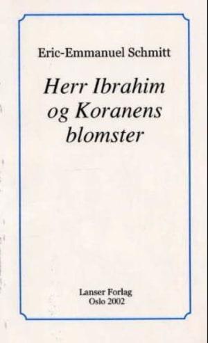 Herr Ibrahim og Koranens blomster