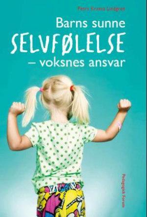 Barns sunne selvfølelse