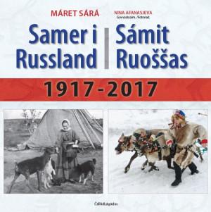 Samer i Russland = Sámit Ruossas : 1971-2017