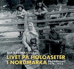 Livet på Holoaseter i Nordmarka