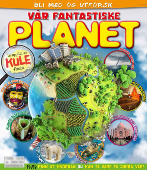 Bli med og utforsk vår fantastiske planet