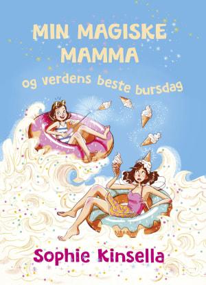 Min magiske mamma og verdens beste bursdag