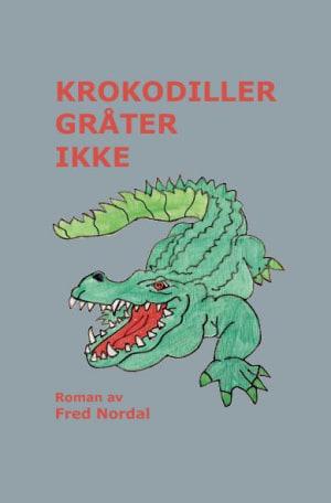 Krokodiller gråter ikke
