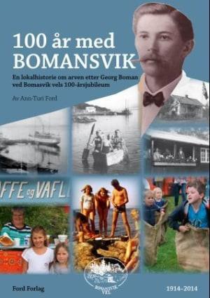 100 år med Bomansvik