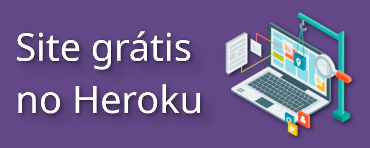 Como publicar seu site grátis no Heroku