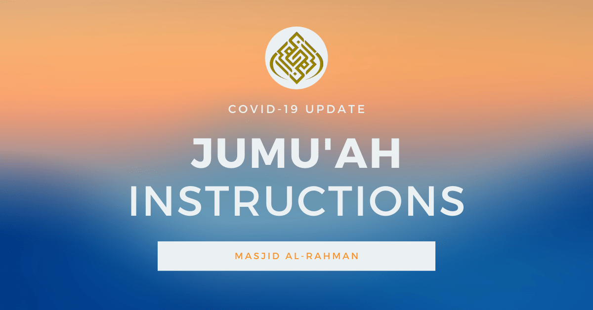 [UPDATED] IMPORTANT INSTRUCTIONS FOR JUMU'AH PRAYER