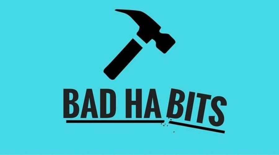 "A picture of a hammer breaking the words, ""Bad Habits"""