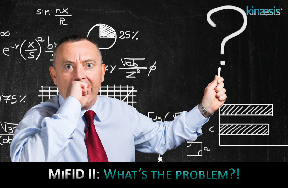 MiFID II: What's the Problem?!