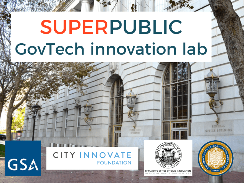 """Superpublic San Francisco"" GovTech Innovation Lab"