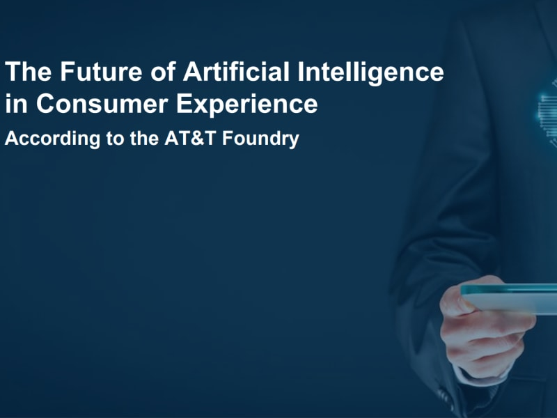 Future of Artificial Intelligence in Consumer Experience Report