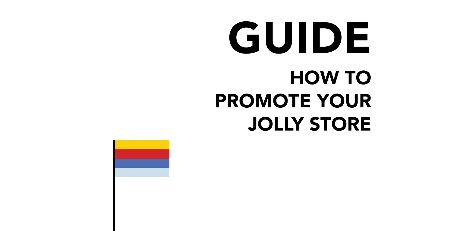 How to Promote Your Jolly Store