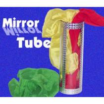 Mirror Tube