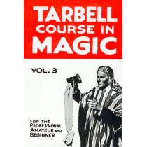 Book-Tarbell Course in Magic Volume 3