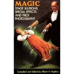 Magic-Stage Illusions and Special Effects