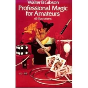 Professional Magic for Amateurs