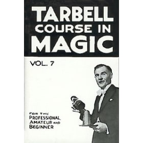 Tarbell Course in Magic Volume 7