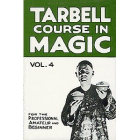 Tarbell Course in Magic Volume 4