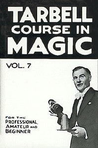 Book- Tarbell Course in Magic Volume 7