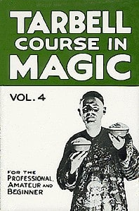 Book-Tarbell Course in Magic Volume 4