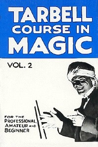 Book-Tarbell Course in Magic Volume 2
