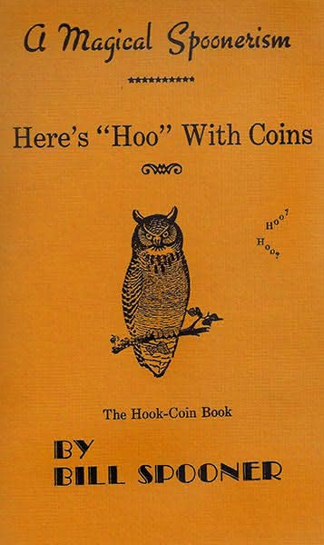 "Here's ""Hoo"" With Coins"