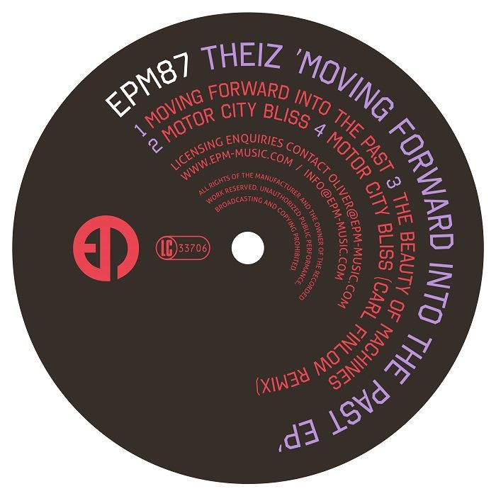 Theiz – Moving Forward Into The Past EP (EPM Music)