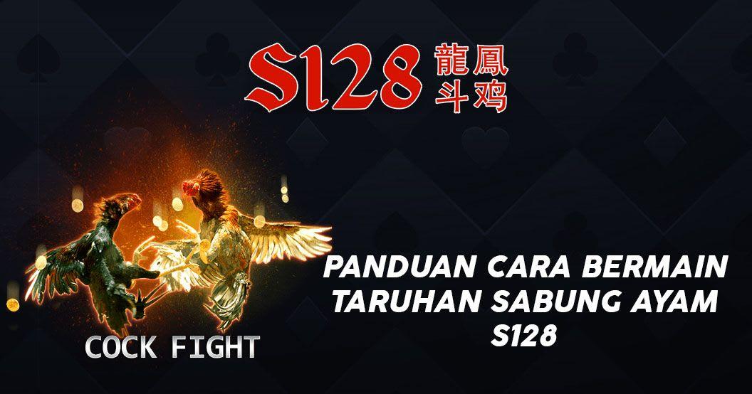 Panduan Cara Bermain Taruhan Sabung Ayam S128