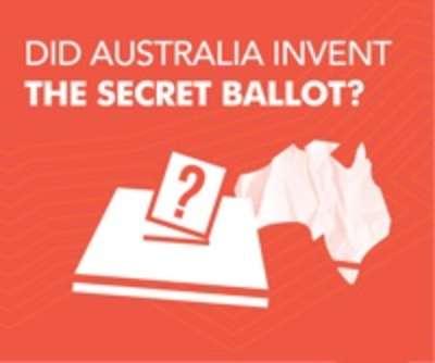 Did Australia invent the secret ballot?