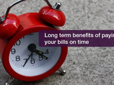 Long term benefits of paying your bills on time