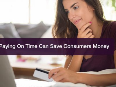 How Paying On Time Can Save Consumers Money