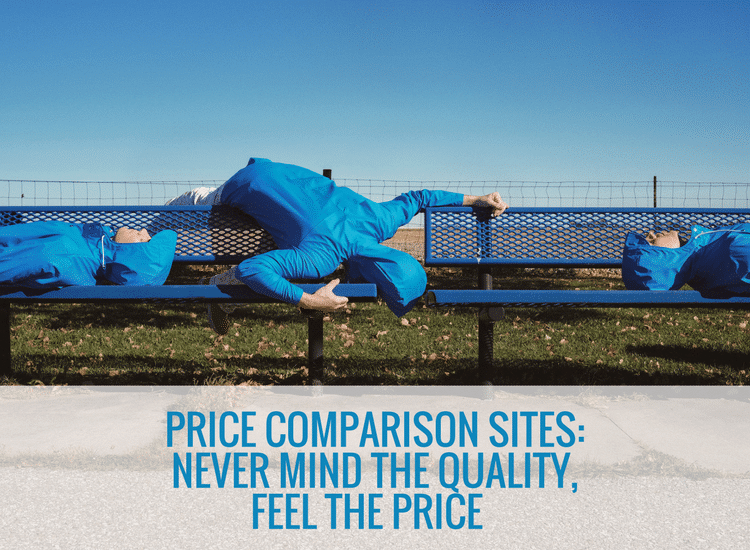 Price Comparison Sites: Never mind the quality, feel the price