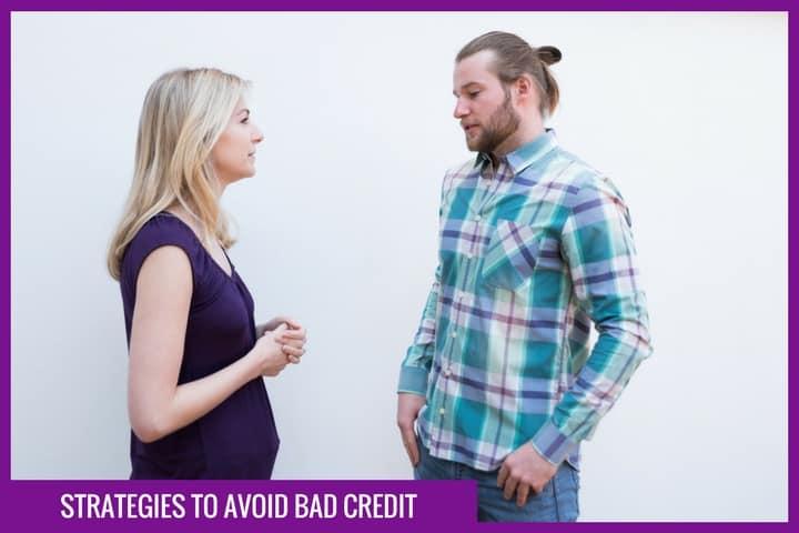 Strategies to avoid bad credit