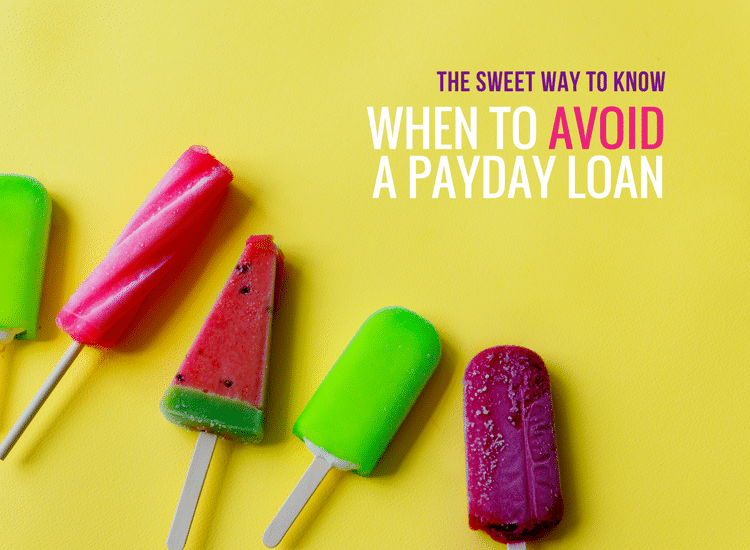 When to avoid a payday loan