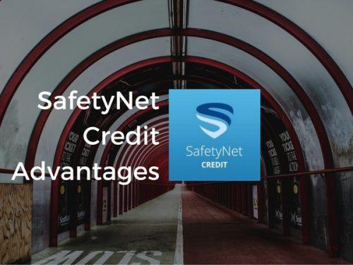 SafetyNet Credit Advantages