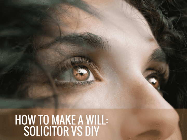 How to make a will: Solicitors vs DIY