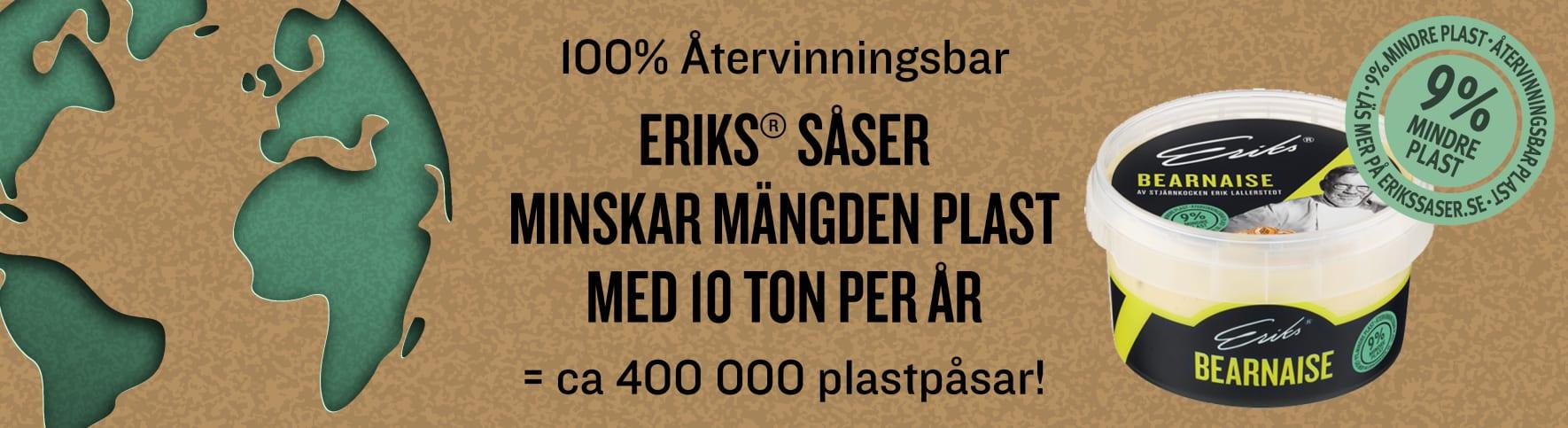 Eriks såser minskar mängden plast med 10 ton per år, det är ca 400 000 plastpåsar. Bild på Bearnaise och stämpel 9% mindre plast.