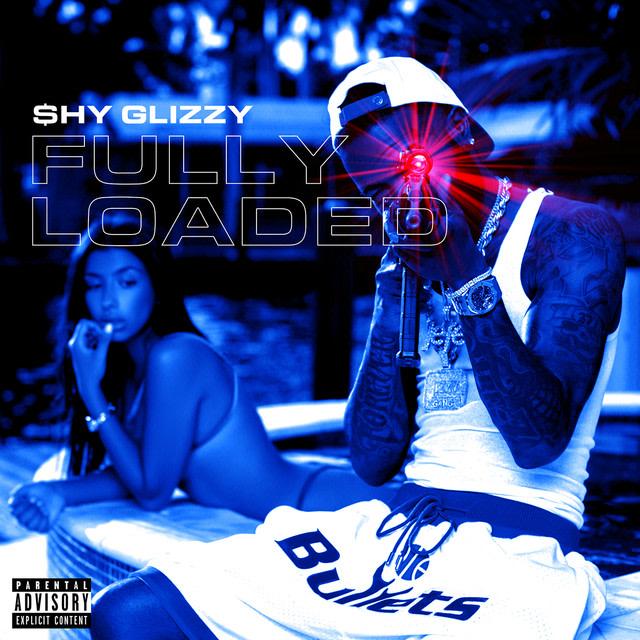 Shy Glizzy - Fully Loaded album artwork