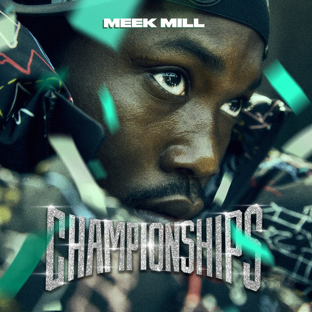 Meek Mill - Championships album artwork