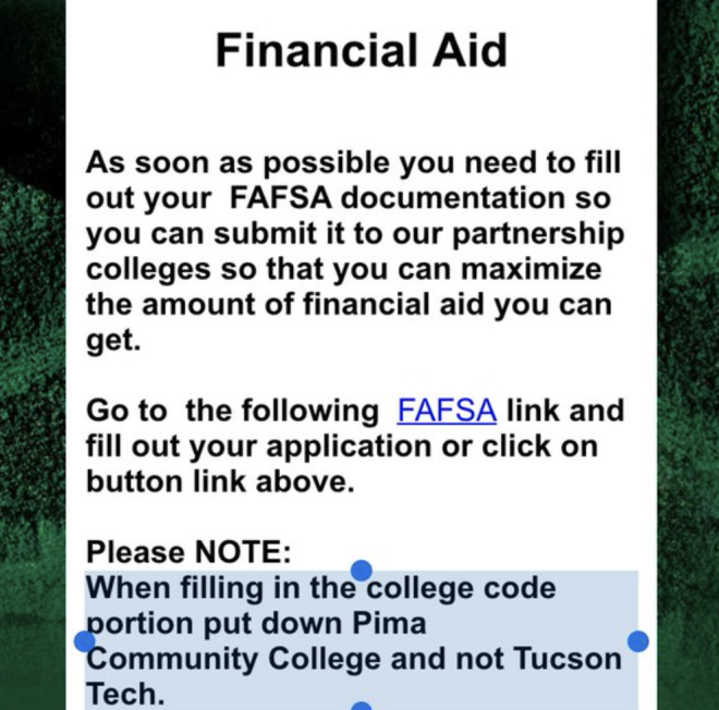 Tucson Tech's original FAFSA instructions included a reference to using Pima Community College as the college code