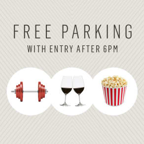 FREE Parking after 6pm*