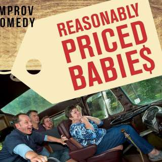 An Evening with Reasonably Priced Babies - [improv comedy]