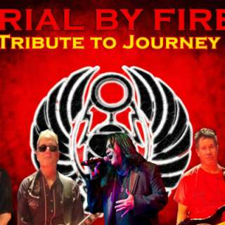 Trial By Fire Tribute To Journey