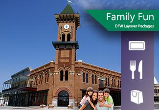 Family Fun DFW Layover Packages