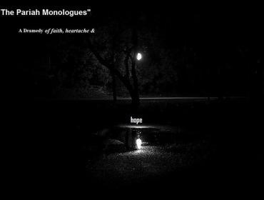 The Pariah Monologues: A dramedy of faith