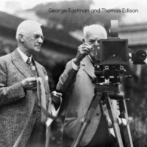 Eastman and Edison