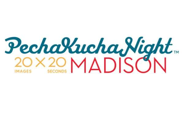 PechaKucha Night Madison-STEM Mayhem