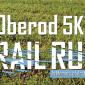 Oberod 5K Trail Run in Memory of Art Connolly benefiting Children & Families First
